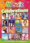 Mosaic: Celebrations by Scripture Union Publishing (Paperback, 2013)