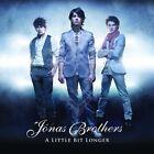 Jonas Brothers - Little Bit Longer (2008)