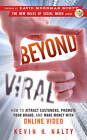 Beyond Viral: How to Attract Customers, Promote Your Brand, and Make Money with Online Video by Kevin Nalty (Hardback, 2010)