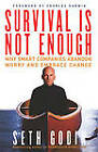 Survival is Not Enough Us Editio by Godin (Paperback, 2002)
