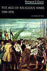 The Age of Religious Wars, 1559-1715 by Richard S. Dunn (Paperback, 1979)