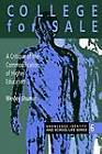 College for Sale: A Critique of the Commodification of Higher Education by Wesley Shumar (Paperback, 1997)
