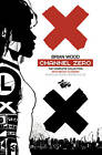 Channel Zero by Brian Wood (Paperback, 2012)