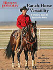 Ranch-Horse Versatility: A Winner's Guide to Successful Rides by Fran Smith, Mike Major (Paperback, 2011)