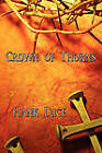 Crown of Thorns by Hank Luce (Paperback / softback, 2011)