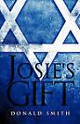 Josie's Gift by Donald Smith (Paperback / softback, 2011)