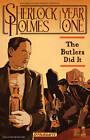 Sherlock Holmes: Year One by Scott Beatty (Hardback, 2011)