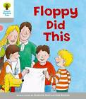 Oxford Reading Tree: Level 1: More First Words: Floppy Did by Thelma Page, Roderick Hunt (Paperback, 2011)