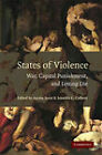 States of Violence: War, Capital Punishment, and Letting Die by Cambridge University Press (Paperback, 2009)