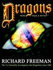 Dragons: More Than a Myth by Richard Alan Freeman (Paperback, 2005)
