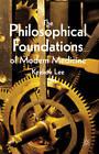 The Philosophical Foundations of Modern Medicine by Keekok Lee (Hardback, 2011)