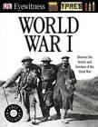 World War I by Dorling Kindersley Ltd (Paperback, 2011)