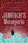 Jamrach's Menagerie by Carol Birch (Paperback, 2011)
