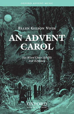 An Advent Carol: SATB Vocal Score by Oxford University Press (Sheet music, 2006)