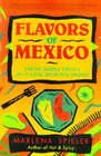 Taste of Mexico by Marlena Spieler (Paperback, 1991)