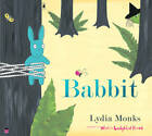 Babbit by Lydia Monks (Paperback, 2011)
