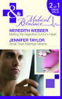 Melting the Argentine Doctor's Heart: AND Small Town Marriage Miracle by Jennifer Taylor, Meredith Webber (Paperback, 2011)