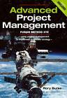 Advanced Project Management - Fusion Method XYZ: A Project Methodology Systems Approach for the Project Sponsor to Implement Corporate Strategy by Rory Burke (Paperback, 2011)
