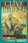 In the Flesh by Clive Barker (Paperback / softback, 2001)