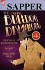 The Original Bulldog Drummond: 4-The Return of Bulldog Drummond, Knock Out & Wheels Within Wheels by Sapper (Hardback, 2010)