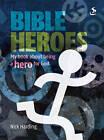 Bible Heroes by Nick Harding (Paperback, 2011)