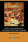 A New and Comprehensive Vocabulary of the Flash Language (Dodo Press) by James Hardy Vaux (Paperback / softback, 2008)
