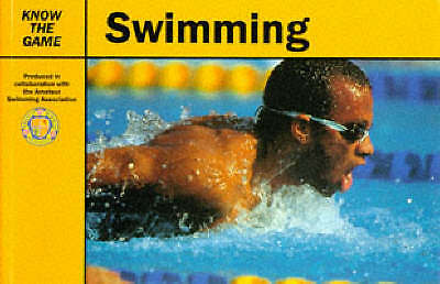 ASSOCIATION AMATEUR SWIMMING, SWIMMING (KNOW THE GAME), Very Good Book