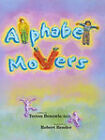 Alphabet Movers by Teresa Benzwie (Paperback, 2011)