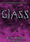 Glass by Ellen Hopkins (Other book format, 2007)