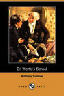 Dr. Wortle's School by Anthony Trollope (Paperback, 2007)
