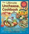 """The Ultimate Uncheese Cookbook: Create Delicious Dairy-Free Cheese Substititues and Classic """"Uncheese"""" Dishes von Joanne Stepaniak (2003, Taschenbuch)"""