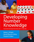 Developing Number Knowledge: Assessment, Teaching and Intervention with 7-11 Year Olds by Pamela D. Tabor, David Ellemor-Collins, Robert J. Wright (Paperback, 2011)