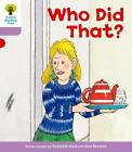 Oxford Reading Tree Level 1+: More Patterned Stories: Who Did That? by Roderick Hunt, Gill Howell (Paperback, 2011)
