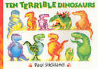 Ten Terrible Dinosaurs by Paul Stickland (Paperback, 2001)