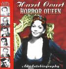 Horror Queen: An Autobiography by Hazel Court (Paperback, 2008)
