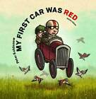 My First Car Was Red by Peter Schossow (Paperback, 2011)