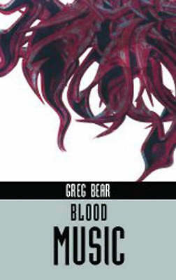 Blood Music (Ibooks Science Fiction Classics), Bear, Greg, Acceptable Book