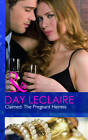 Claimed: The Pregnant Heiress: AND Rafe & Sarah - The Beginning by Day Leclaire, Catherine Mann (Paperback, 2011)