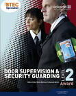 BTEC Level 2 Award Door Supervision and Security Guarding Candidate Handbook by Andy Element, Alannah Burke, Debra Gray (Paperback, 2011)
