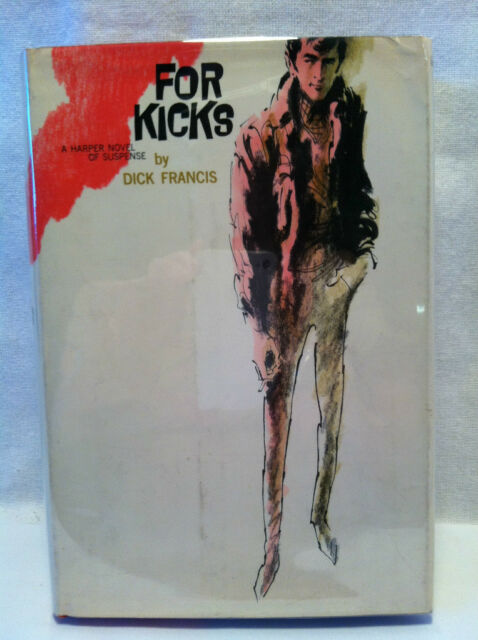 FOR KICKS by Dick Francis **FIRST EDITION**