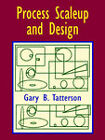 Process Scaleup and Design by Dr Gary Benjamin Tatterson (Paperback / softback, 2002)