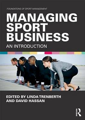 Managing Sport Business: An Introduction by Taylor & Francis Ltd (Paperback,...
