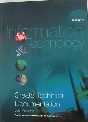 INFORMATION TECHNOLOGY Create Technical Documentation