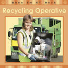 Recycling Operative by Sue Barraclough (Paperback, 2011)