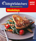 Weight Watchers Mini Series: Weekdays by Weight Watchers (Paperback, 2012)