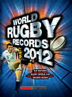 World Rugby Records: 2012 by Chris Hawkes (Hardback, 2011)
