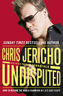 Undisputed: How to Become World Champion in 1,372 Easy Steps by Peter Thomas Fornatale, Chris Jericho (Paperback, 2011)