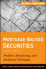 Mortgage-Backed Securities: Products, Structuring, and Analytical Techniques by William S. Berliner, Anand K. Bhattacharya, Frank J. Fabozzi (Hardback, 2011)
