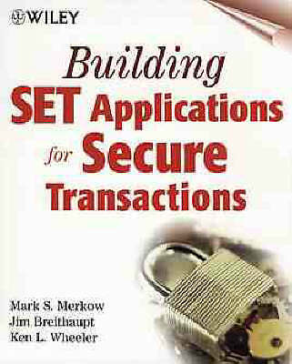 Creating Secure Transactions: Applying the Secure Electronic Transactions Standa