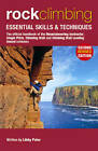 Rock Climbing: Essential Skills & Techniques by Libby Peter (Paperback, 2011)